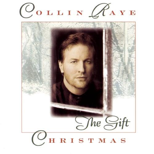 Christmas: The Gift by Collin Raye