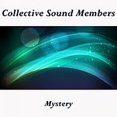 Mystery by Collective Sound Members