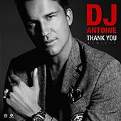 Thank You (Remixes) von DJ Antoine