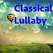 Classical Lullaby by Various Artists