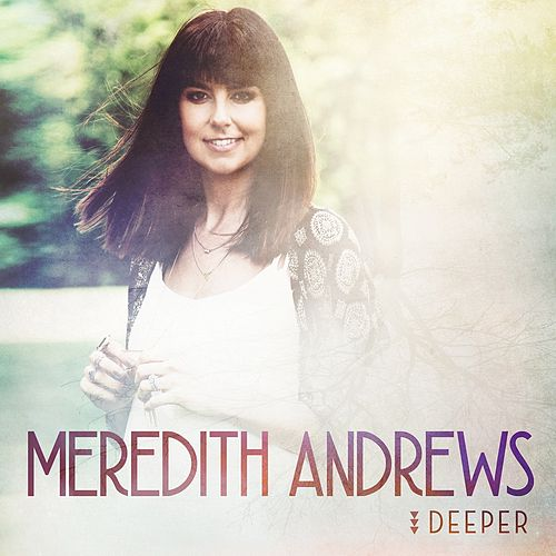 Deeper by Meredith Andrews