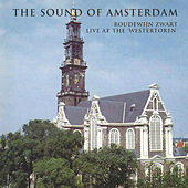 The Sound of Amsterdam by Boudewijn Zwart
