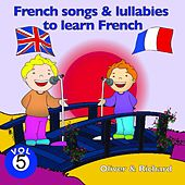 French Songs and Lullabies to Learn French, Vol. 5 by Various Artists