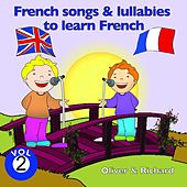 French Songs and Lullabies to Learn French, Vol. 2 by Various Artists