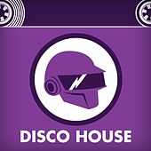 Disco House by Various Artists