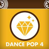 Dance Pop 4 by Various Artists