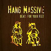 Beats for Your Feet by Hang Massive