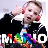 Traka Ta Ka by Mario