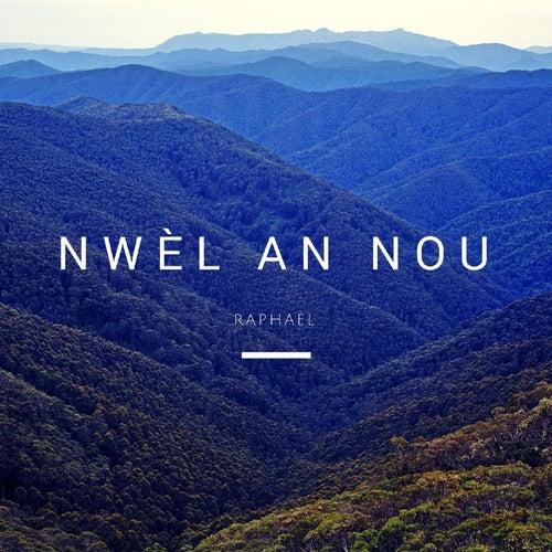 Nwèl an Nou by Raphael