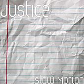 Slow Motion by Justice
