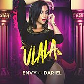 Ulala (feat. Dariel) by Envy