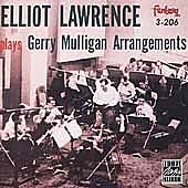 Plays Gerry Mulligan Arrangements by Elliot Lawrence