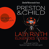 Labyrinth - Elixier des Todes (Autorisierte Lesefassung) by Lincoln Child, & Douglas Preston