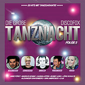 Die große Discofox Tanznacht, Folge 2 by Various Artists