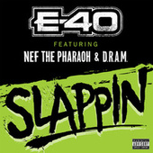 Slappin by E-40