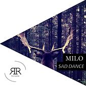 Sad Dance by Milo