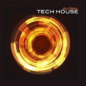 Global Tech House by Various Artists