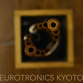 Eurotronics Kyoto by Various Artists