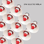 EPM Selected Vol. 4 by Various Artists