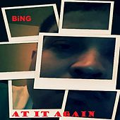 At it Again - EP by Bing