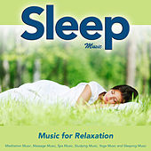 Sleep Music: Music for Relaxation Meditation Music Massage Music Spa Music Studying Music Yoga Music and Sleeping Music by Sleeping Music