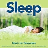 Sleep Music: Music for Relaxation Meditation Music Massage Music Spa Music Studying Music Yoga Music and Sleeping Music by Sleeping Music