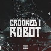 Crooked I Robot - Single by Horseshoe G.A.N.G.