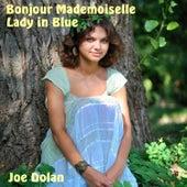 Bonjour Mademoiselle by Joe Dolan
