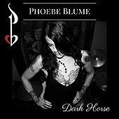 Dark Horse by Phoebe Blume