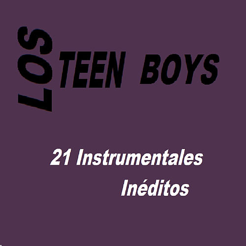 21 Instrumentales Inéditos by Teen Boys