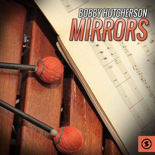 Mirrors by Bobby Hutcherson