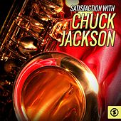 Satisfaction with Chuck Jackson by Chuck Jackson