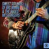 Sweet Sounds of Big Mama & the Blues Messengers by Big Mama Thornton