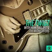 The Twist with Hank Ballard & the Midnighters by Hank Ballard
