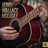 Holiday by Jerry Wallace