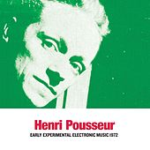 Early Experimental Electronic Music 1972 (Ex Dei In Machinam Memoria) by Henri Pousseur