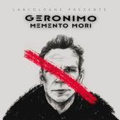 Momento Mori by Geronimo