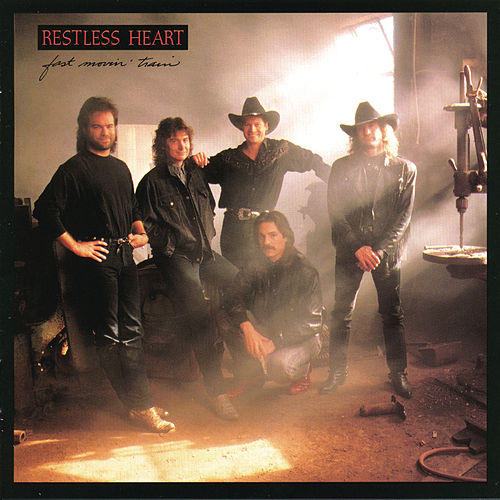 Fast Movin' Train by Restless Heart