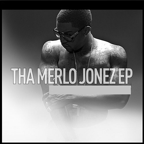 Tha Merlo Jonez EP by Lil Scrappy
