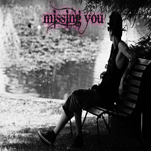 Missing You by Conscious