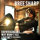 David Duchovny, Why Won't You Love Me? (The Reboot) by Bree Sharp