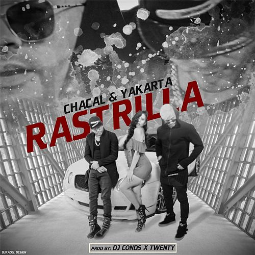 Rastrillala by Chacal y Yakarta