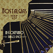 Nostalgias by In-Fortunio Tango Dúo