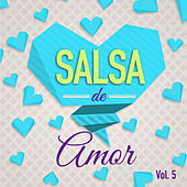 Salsa de Amor Vol. 5 by Various Artists
