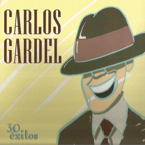 30 Éxitos by Carlos Gardel
