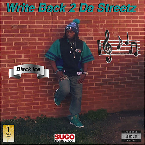 Write Back 2 da Streetz by Black Ice