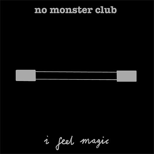 I Feel Magic by No Monster Club