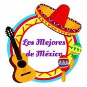 Los Mejores de México by Various Artists