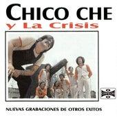 Nuevas Grabaciones de Otro Éxitos by Chico Che