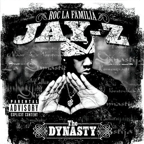 The Dynasty Roc La Familia (2000 - ) by Jay Z